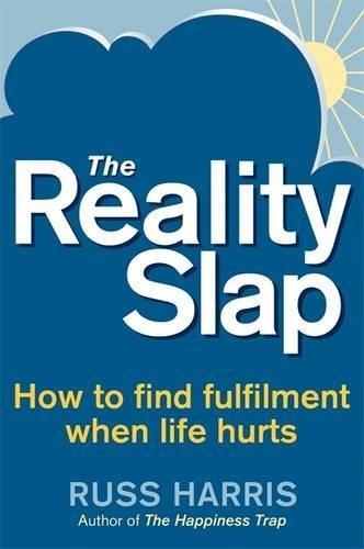 Libro The reality slap: Trovare pace e pienezza quando la vita ferisce